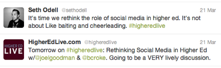 Tweets from Higher Ed Live and Seth O'Dell.